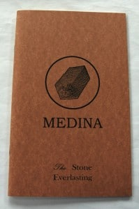 """Medina, the Stone Everlasting"""